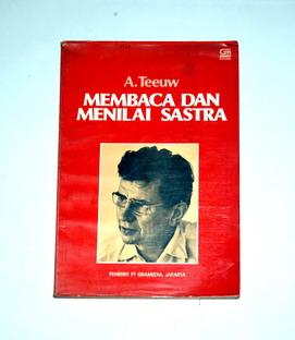 BBSB-2011-04-30-ESAI SASTRA-A. Teeuw-Membaca dan Menilai Sastra