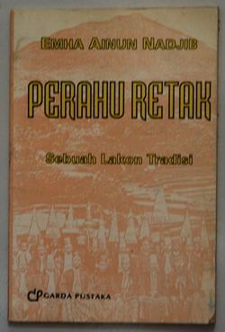 B3S-2012-07-10-NASKAH DRAMA-Emha Ainun Nadjib-Perahu Retak, Sebuah Lakon Tradisi