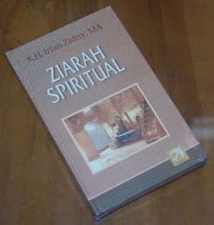 B3S-2012-12-02-PENAWARAN KHUSUS Religiositas-K.H. Irfan Zidny-Ziarah Spiritual