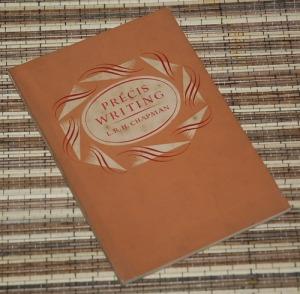 B3S-2012-12-04-KETERAMPILAN MENULIS-L.R.H. Chapman-Precis Writing