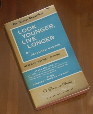 B3S-2012-12-04-PENAWARAN KHUSUS Spiritualitas-Gayelord Hauser-Look Younger, Live Longer