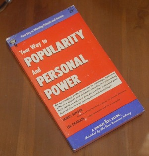 B3S-2012-12-08-PENAWARAN KHUSUS Psikologi-James Bender & Lee Graham-Your Way to Popularity And Personal Power