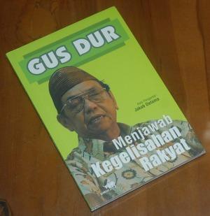 B3-2013-01-12-BUDAYA-Abdurrahman Wahid-Gus Dur Menjawab Kegelisahan Rakyat