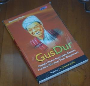 B3-2013-01-12-SOSIOLOGI-Umaruddin Masdar-Gus Dur, Pecinta Ulama Sepanjang Zaman, Pembela Minoritas Etnis-Keagamaan