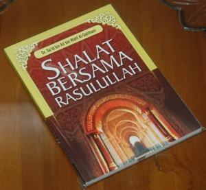 B3-2013-01-14-RELIGIOSITAS-Said bin Ali bin Wahf Al-Qahthani-Shalat Bersama Rasulullah