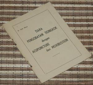 B3-2013-01-26-KEDOKTERAN-Gede Nassa-Tjara Pengobatan Tiongkok dengan Acupuncture dan Moxibustion1