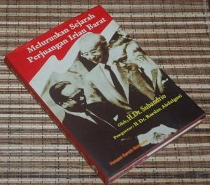 B3-2013-01-28-SEJARAH-Subandrio-Meluruskan Sejarah Perjuangan Irian Barat HC1