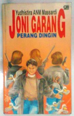 BS-2013-01-08-NOVEL-Yudhistira ANM Massardi-Joni Garang-Perang Dingin