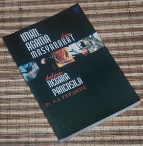 B3-2013-02-20-RELIGIOSITAS-A.A. Ye Angoe-Iman, Agama dan Masyarakat dalam Negara Pancasila
