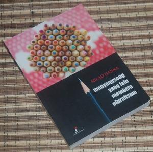 B3-2013-02-20-SOSIOLOGI-Milad Hanna-Menyongsong Yang Lain, Membela Pluralisme