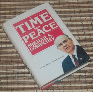 B3-2013-03-06-POLITIK-Mikhail S. Gorbachev- A Time for Peace1