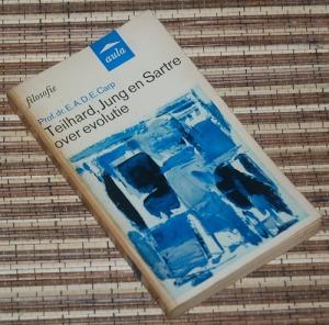 B3-2013-03-08-FILSAFAT-E.A.D.E. Carp-Telihard, Jung en Sartre over evolutie