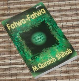 B3-2013-03-16-RELIGIOSITAS-M. Quraish Shihab-Fatwa-Fatwa Seputar Ibadah Mahdah