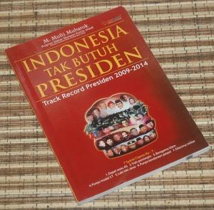 B3-2013-04-01-POLITIK-M. Mufti Mubarok-Indonesia Tak Butuh Presiden
