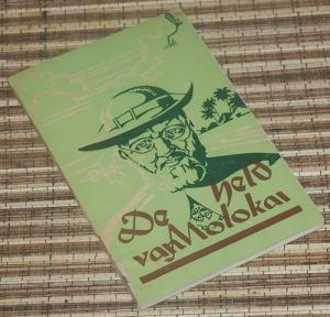 B3-2013-04-10-BIOGRAFI-Pater Koenraad van Kessel-De Held van Molokai