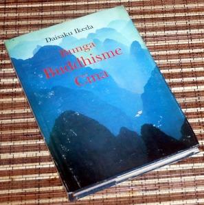 B3-2013-05-22-RELIGIOSITAS-Daisaku Ikeda-Bunga Buddhisme Cina1