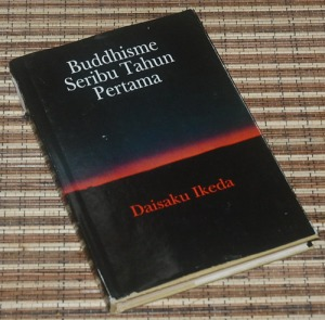 B3-2013-05-22-SEJARAH-Daisaku Ikeda-Buddhisme Seribu Tahun Pertama1