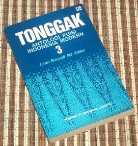 Linus Suryadi AG : Tonggak, Antologi Puisi Indonesia Modern 3