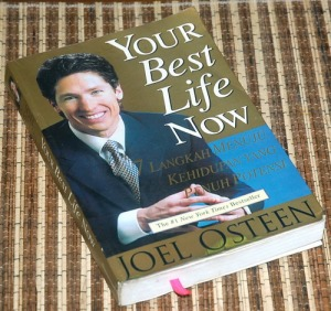B3-2013-06-24-MOTIVASI-Joel Osteen-Your Best Life Now