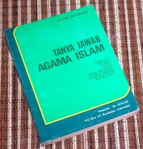 Syafii Abd Karim: Tanya Jawab Agama Islam: Sholat, Puasa, Haji, Perkawinan, Harta Benda, Keimanan