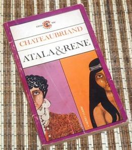 Francois-Rene de Chateaubriand: Atala and Rene