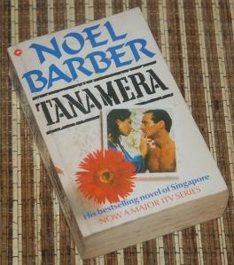 Noel Barber: Tanamera