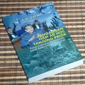 A.M. Fatwa: Pengadilan HAM Ad Hoc Tanjung Priok