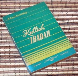 T.M. Hasbi Ash-Shiddieqy : Kulliah Ibadah