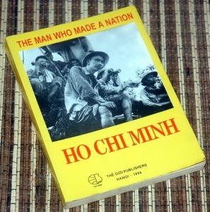 The Man who Made Nation: Ho Chi Minh