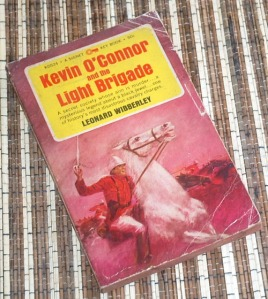 Leonard Wibberley: Kevin O'Connor and the Light Brigade