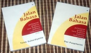 Jalan Bahasa: Pelajaran Praktis Tata Bahasa Bahasa Indonesia, Jilid 1 & 2