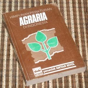 Himpunan Peraturan Agraria di Indonesia