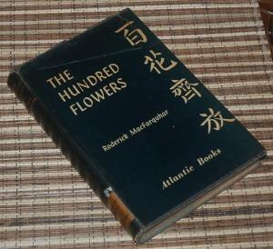 Roderick MacFarquhar: The Hundred Flowers
