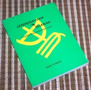 Iwan Fridolin: Cendekiawan & Sejarah: Tradisi Kesusastraan Cina