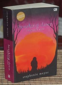 Stephenie Meyer: Breaking Dawn (Awal yang Baru)