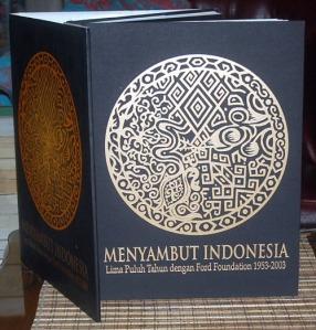 Menyambut Indonesia: Lima Puluh Tahun dengan Ford Foundation 1953-2003