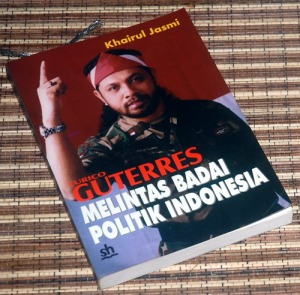 Khairul Jasmi: Eurico Guterres Melintas Badai Politik Indonesia