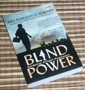 -Eko Ramaditya Adikara: Blind Power: Berdamai dengan Kegelapan