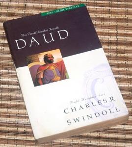 Charles R. Swindoll: Pria Penuh Gairah &Terpilih-Daud