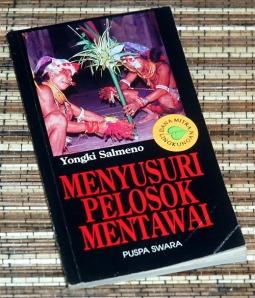 Yongki Salmeno: Menyusuri Pelosok Mentawai