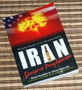Muza Kazhim & Alfian Hamzah: Iran: Skenario Penghabisan