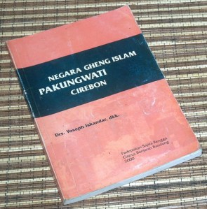 Yoseph Iskandar dkk.: Negara Gheng Islam Pakungwati Cirebon