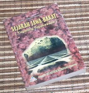 Yoseph Iskandar: Sejarah Jawa Barat (Yuganing Rajakawasa)
