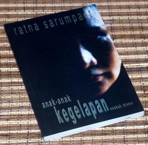 Ratna Sarumpaet: Anak-Anak Kegelapan