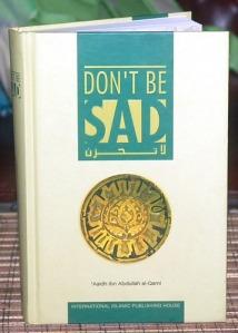'Aaidh Ibn Abdullah Al-Qarni: Don't Be Sad