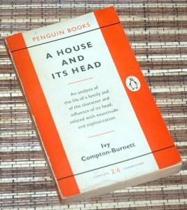 Ivy Compton-Burnett: A House and Its Head