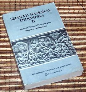 Marwati Djoened P & Nugroho N: Sejarah Nasional Indonesia, II