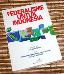 Adnan Buyung Nasution dkk: Federalisme untuk Indonesia