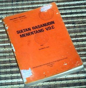 Sagimun M.D.: Sultan Hasanudin Menentang V.O.C.