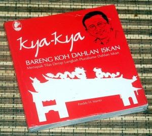 Freddy H. Istanto: Kya-Kya Bareng Koh Dahlan Iskan